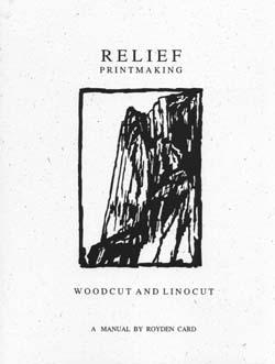 Relief Printmaking: Woodcut and Linocut book